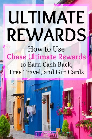 The Ultimate Guide to Chase Ultimate Rewards
