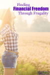 Using Frugality to Find Financial Freedom
