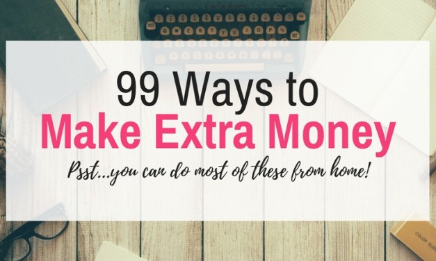 99 Ways to Make Extra Money in 2017