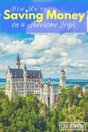 When you love to travel as much as we do, you need to find ways to save money. Here are 4 trips we're planning using credit card rewards to save!