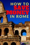 Roma Pass Review 2016: How to Save Money in Rome