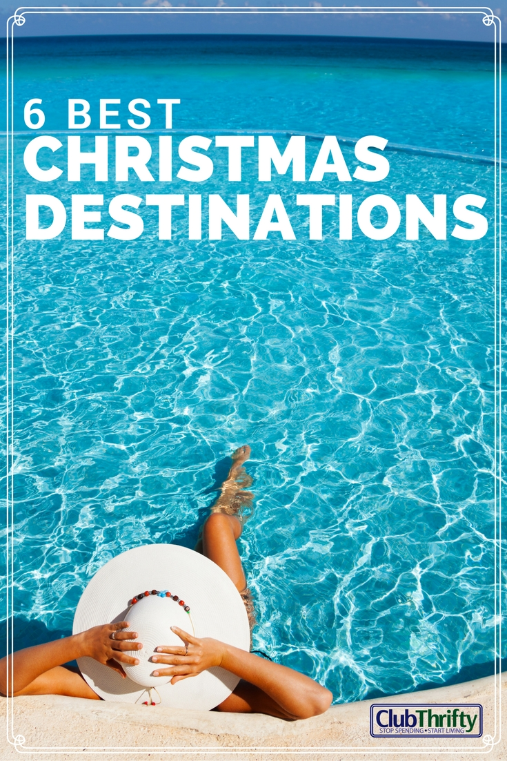 6 Great Christmas Vacation Ideas and Destinations | Club Thrifty