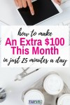 How to Earn $100 This Month in Just 25 Minutes a Day