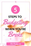 Reader Question: How Do I Budget When I'm Broke?