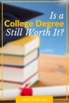 Is a College Degree Always Worth It?