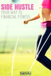 Side Hustle Your Way to Financial Fitness