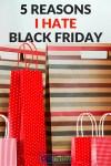 5 Reasons I'm Skipping Black Friday This Year