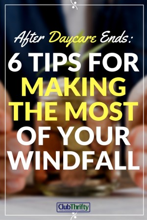 Daycare is done and your child is finally heading to school. Don't let those daycare dollars go to waste! Here are 6 tips to use your windfall wisely.