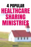 Comparing 4 Healthcare Sharing Ministries