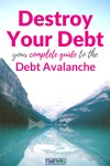 The Complete Guide to the Debt Avalanche