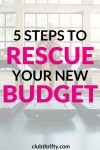 Rescue Your New Budget with These 5 Steps