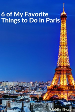 """Looking for things to do in Paris? Our young family recently visited the """"City of Lights"""" and loved it. Here are six fun things to do while you're there."""