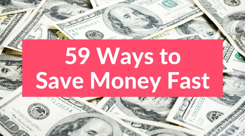 59 Simple Ways to Save Money Fast