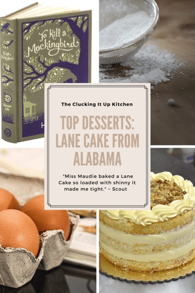 Top Desserts: Featuring Lane Cake From Alabama