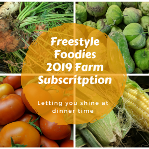 Freestyle Foodies 2019 Farm Subscription Early Bird