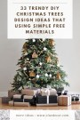 33 Trendy Diy Christmas Trees Design Ideas That Using Simple Free Materials