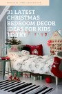 31 Latest Christmas Bedroom Decor Ideas For Kids To Try
