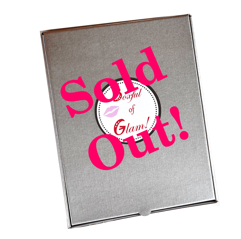 Boxful of Glam Sold Out!