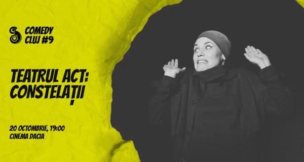 Piese de teatru, începând de mâine, la Comedy Cluj