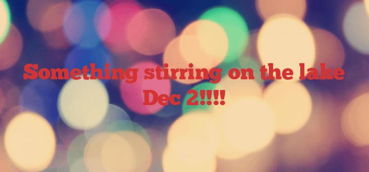 Something stirring on the lake  Dec 2!!!!
