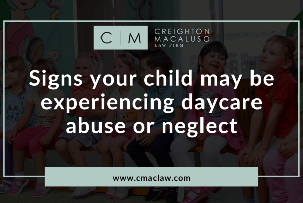 Signs your Child may be experiencing daycare abuse | Creighton Macaluso daycare abuse lawyers - metairie louisiana