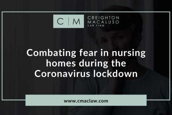 Combating fear in nursing homes during the Coronavirus lockdown - Creighton Macaluso law firm metairie, louisiana (3)