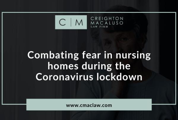 Combatingfear in nursing homes during the Coronavirus lockdown - Creighton Macaluso law firm metairie, louisiana (3)
