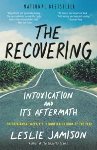 Picture of the book cover of The Recovering: Intoxication and its aftermath