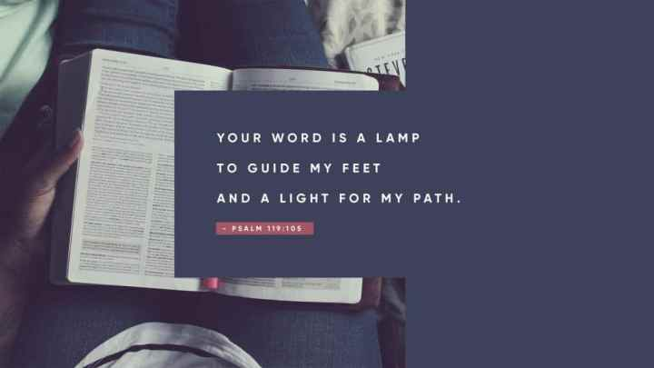 psalm 119 105 your word is a lamp to guide my feet and a light for my path sunday social