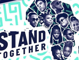 """""""Stand Together"""" ft. 2Baba, Yemi Alade, Teni, & More 