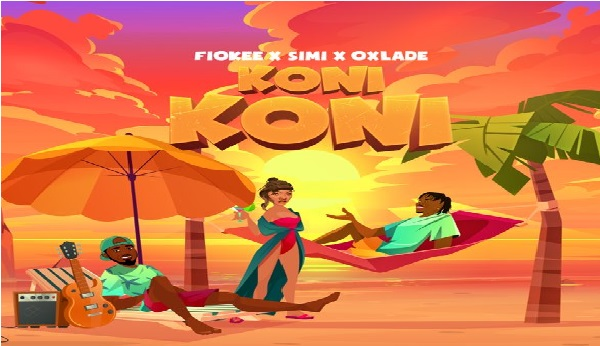 "Fiokee x Simi x Oxlade – ""Koni Koni"" 
