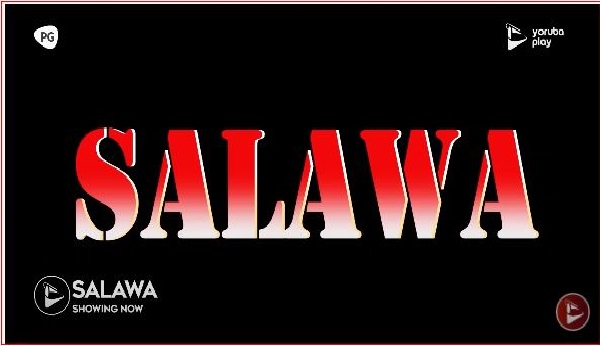 Movie: Salawa - 2020 Latest Nollywood || Mp4 Download