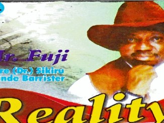 Sikiru Ayinde Barrister – Reality || Mp3 Download