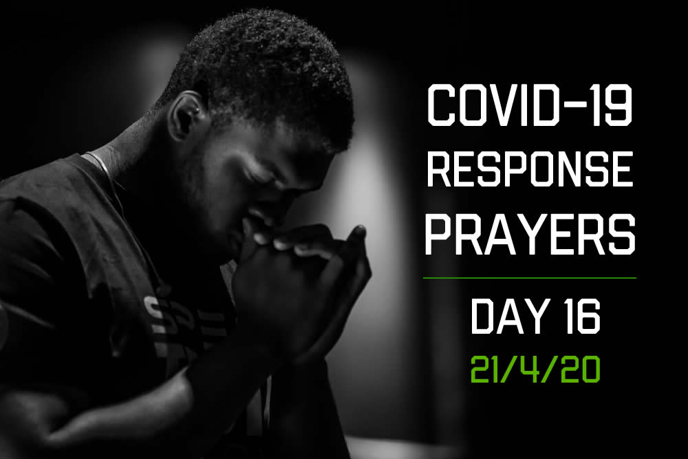 COVID-19 Response Prayers – Day 16