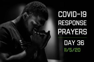 COVID-19 Response Prayers – Day 36