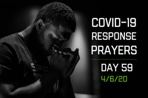 COVID-19 Response Prayers – Day 59