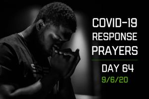 COVID-19 Response Prayers – Day 64