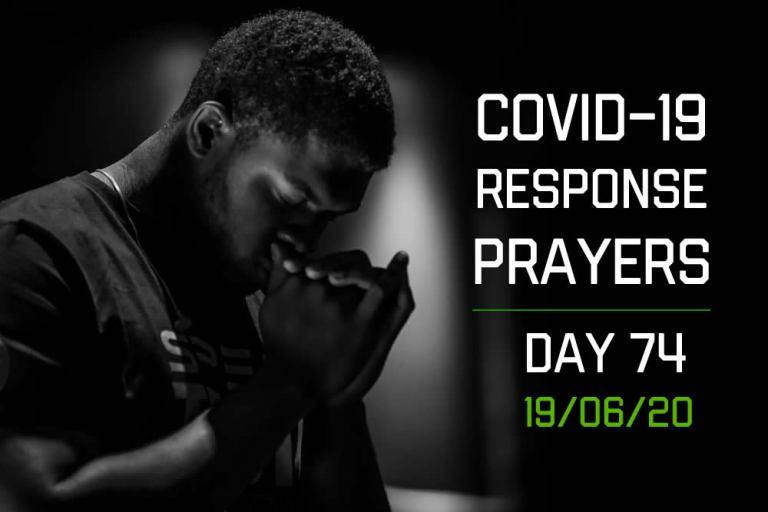 COVID-19 Response Prayers – Day 74
