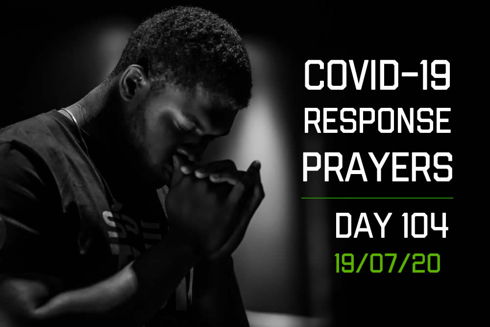 COVID-19 Response Prayers – Day 104