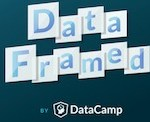 Interested in Data Science? Follow DataFramed Podcast from Datacamp
