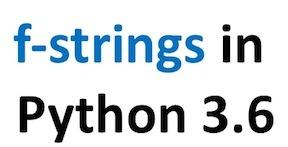f-string in Python 3 6 for formatting strings | Python, R