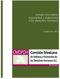 Jurisdicción militar: impunidad y violaciones a DDHH