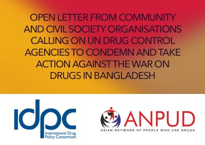 Open Letter from community and civil society organisations calling on UN drug control agencies to condemn and take action against the war on drugs in Bangladesh