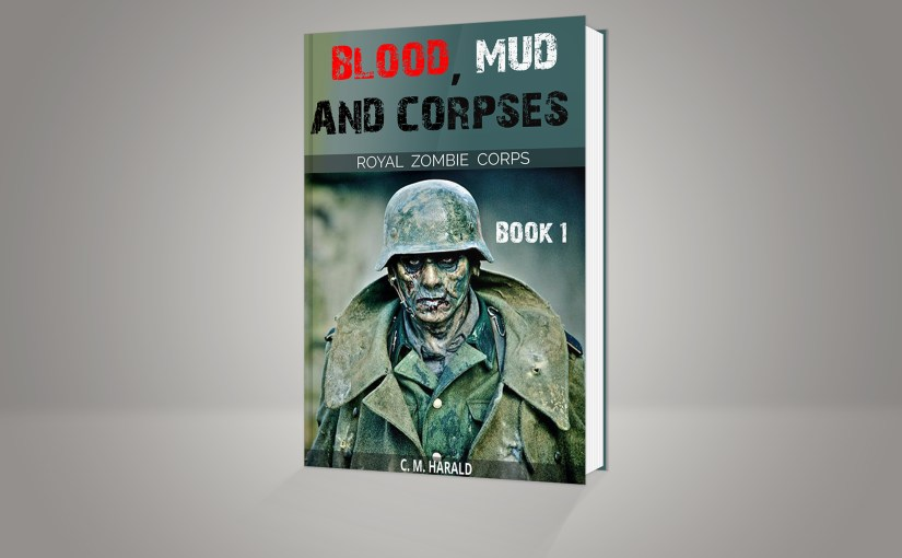 New Book – Blood, Mud and Corpses
