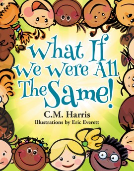 What If We Were All The Same Children's