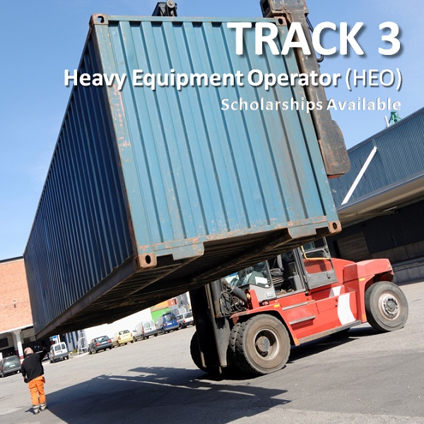 Track 3, Heavy Equipment Operator, Course 20+ weeks, image in background of forklift lifting a container