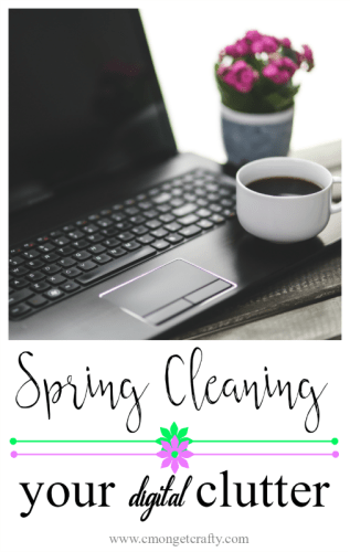 Don't forget to clear the clutter of your computer when doing all your other spring cleaning!
