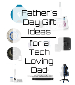Unique Father's Day Gift Ideas for a Tech Loving Dad