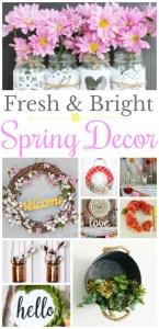 Fresh and Bright Spring Decor Ideas