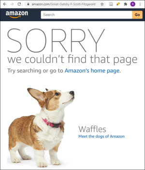 """A page from Amazon.com showing a picture of a small dog and the following text: """"SORRY, we couldn't find that page. Try searching or go to Amazon's home page. Waffles. Meet the dogs of Amazon."""""""